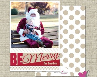 Be Merry- Christmas/Holiday Photo Card- Digital File- Printable- Printed