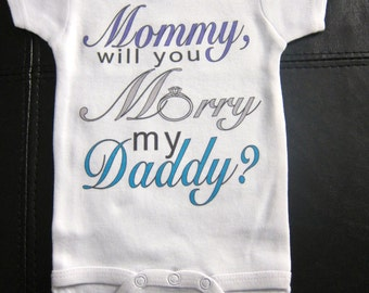 Mommy will you Marry my Daddy? novelty gift proposal wedding