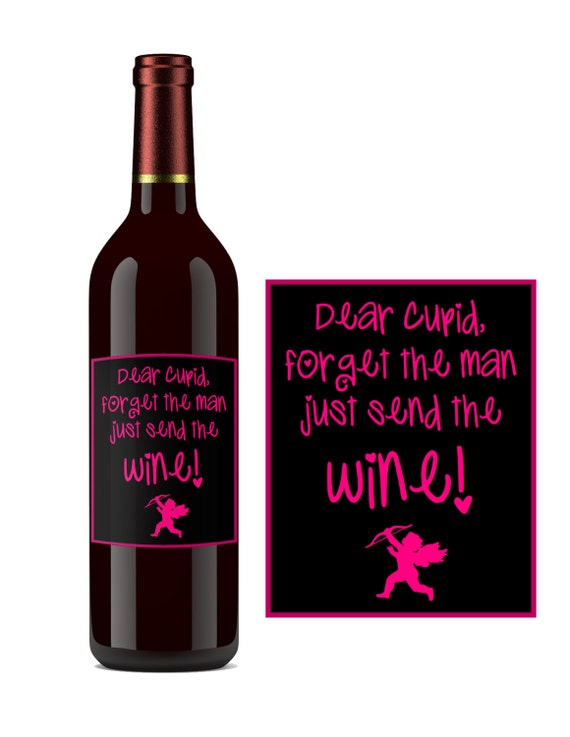 INSTANT DOWNLOAD DIY Printable Wine Label Forget the man just sent the Wine! Pink Cupid Valentines Day Friend gift idea Single Awareness Day
