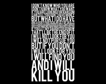 I Will Find You And I Will Kill You - Tshirt FREE SHIPPING
