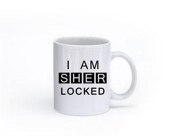 "Sherlock - coffee or tea mug - ""I am sherlocked"" - dishwasher safe"