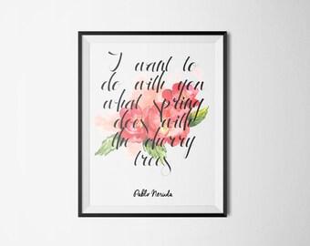 Neruda Literary Literary Print - Bookish Quote Poster