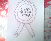 I Left The House Today Ribbon Award Sew On Patch