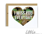 I miss you everyday - military army greeting card camo camouflage brown green kraft deployment deployed card basic training