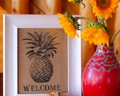 Pineapple Welcome Burlap Art Print