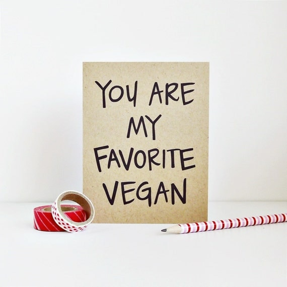 You are my favourite vegan - Valentine's Day Card