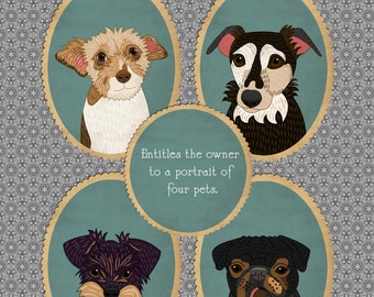 Gift certificate. Four pet portraits. Last minute gift.