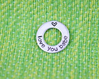 Love You Babe Charm for keychain or necklace - washer - zinc - round - add on - keychain - necklace