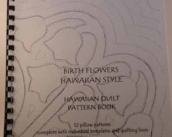 Birth Flowers Hawaiian Style Hawaiian Quilt Pattern Book