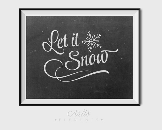 let it snow retro chalkboard script  u0026 snowflakes winter