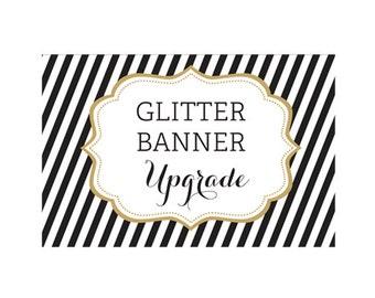 Glitter Banner UPGRADE