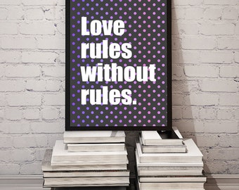 Polyamory Quote * Love Rules Without Rules * Purple Polka Dots 8x10 Typography, Non-Monogamy, Open Relationship *Printable, Instant Download