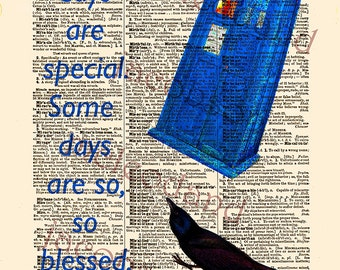 Dr Who art,instant download,8.5x11,Dr Who Tardis,Blessed quote,dictionary print,raven,positive quote,miracle,image transfer,fine art print,,