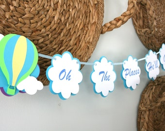 Hot Air Balloon Banner - Oh The Places He'll Go Banner -  Baby Shower Banner - Baby Shower Decorations - Hot Air Balloon Decorations