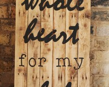 Large Decorative Wooden Sign Reclaimed Wood Hand Painted Waxed Rustic With My Whole Heart For My Whole Life Wedding Anniversary Decoration