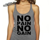 No Pain No Gain - Workout Racerback Tank - Flowy Racerback Work out top  - Ships from USA
