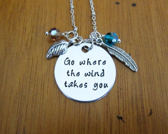 "Pocahontas Inspired Necklace. Pocahontas ""Go where the wind takes you"". Hand stamped, crystals. Inspirational necklace."