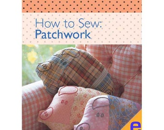 How to Sew: Patchwork Sewing eBook 804020