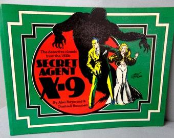 SECRET AGENT X-9 Dashiell Hammett Alex Raymond 1930s Hard Boiled Detective Noir Trade size paperback B & W Nostalgia Press 1976