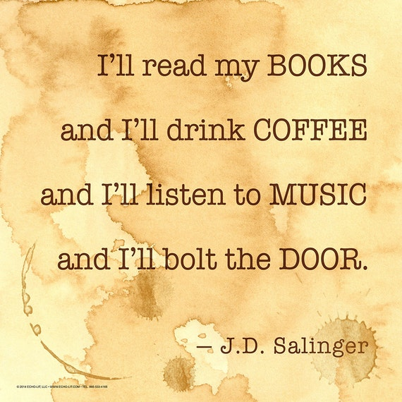 I Ll Read My Books And I Ll Drink Coffee