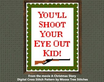 You'll Shoot your Eye out kid! Digital cross stitch pattern from the movie A Christmas Story Holiday themed Red Rider bb gun decoration DIY
