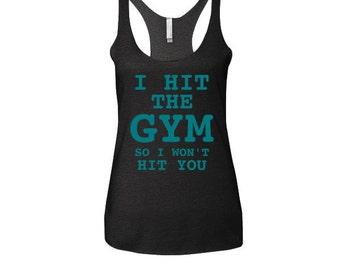 Workout Tanks For Women Gym Shirt Workout Racerback Tanks I Hit The Gym Motivational Workout Tank Gym Clothes W47
