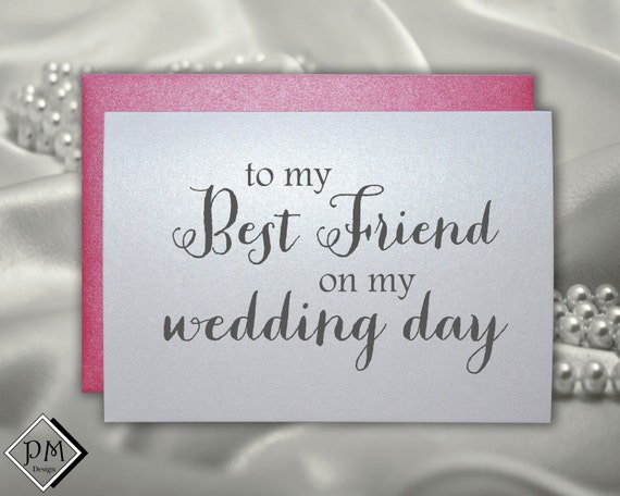 Wedding Card To Your Best Friend Bridesmaid Matron By