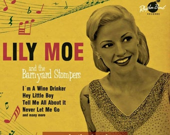 Lily Moe & The Barnyard Stompers - CD
