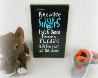 Handmade Sign Remove Shoes Etsy