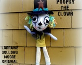 Poopsy the Clown OOAK Handmade Creepy Art Doll