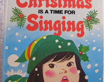 Christmas is a Time for Singing, vintage 'A Happy Day Book' for children