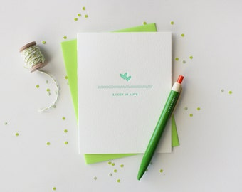 Letterpress Lucky Love Greeting // Lucky in Love