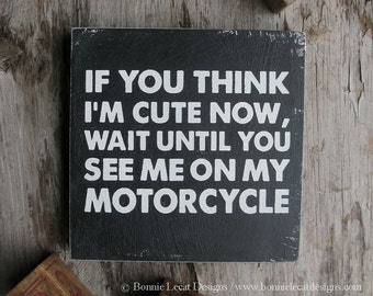 "Motorcycle Sign, ""If you think I'm cute now..."", Nursery Art, Motorcycle Art, Biker Baby Sign, Motorcycle Nursery Decor, Motorcycle Baby Art"