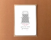 Greeting card - you're the greatest, cute cheese grater, analogy card