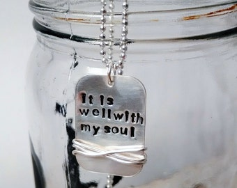 it is well with my soul necklace - scripture necklace - faith jewelry - faith necklace - scripture jewelry - inspirational quote necklace