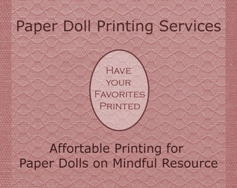 Paper Doll Printing Services Color Printing for Mindful Resource Paper Doll Listings