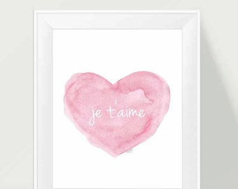 Je t'aime Print, 11x14, French Nursery Art, Pink Heart Print, Pink Nursery Art, Watercolor Heart, Love Quote, French Quote, I Love You,