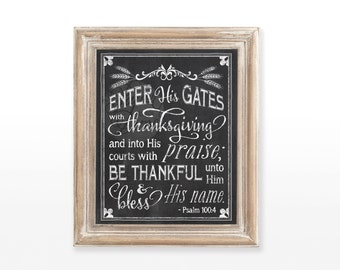 "INSTANT DOWNLOAD Thanksgiving Chalkboard Printable wall art decor typography decoration | ""Enter His Gates with Thanksgiving""  Psalm 100:4"