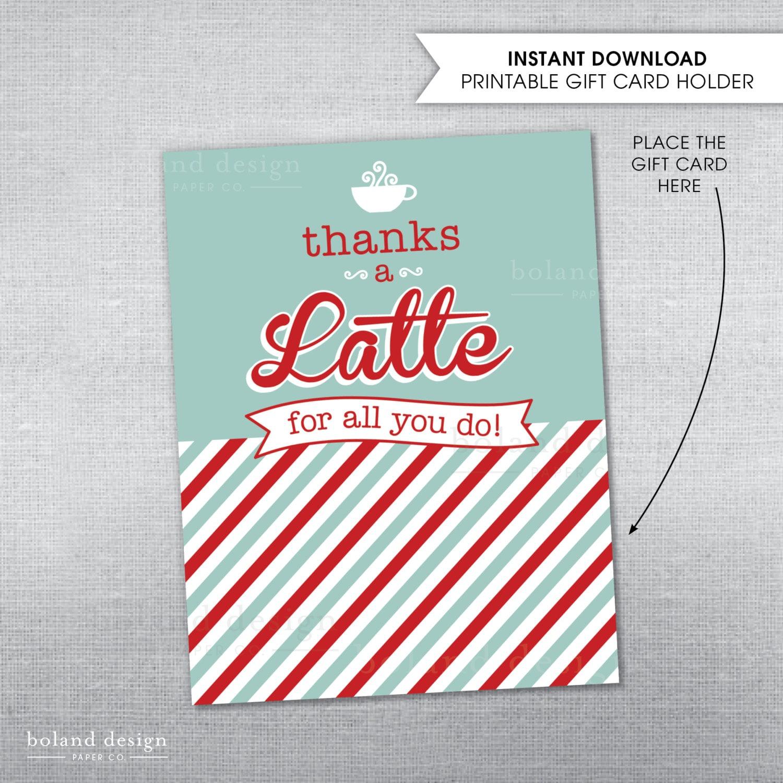 instant download thanks a latte gift card holder. Black Bedroom Furniture Sets. Home Design Ideas