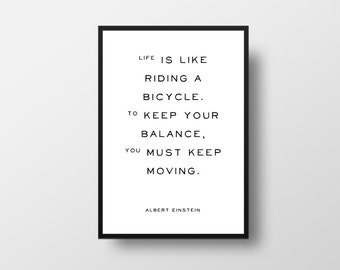 Albert Einstein, Life is like, riding a bicycle, Literature Quote, Book Quote Poster, Literary Quote Print, Favourite Books, Library Decor