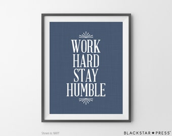 Work Hard Stay Humble Navy Office Decor Home Office Wall Decor Coworker Gift Cubicle Decor Office Quote Office Wall Art Inspirational Quote