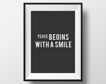 Peace begins, with a smile, quote poster, office decor,peace poster, smile quote, be positive, instant download