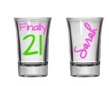 Finally 21 Shot Glass, Birthday Shot Glass, Birthday Gift, 21st Birthday Gift, 21st Birthday Shot Glass, Personalized, College Gift