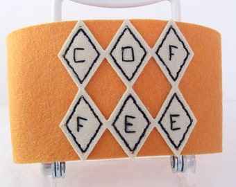 For Him or Her Felt Coffee Cozy