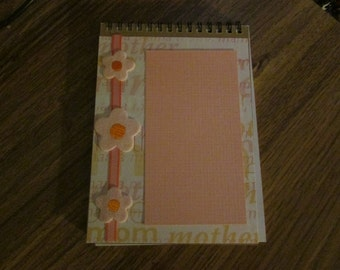 Handmade Altered Spiral Note Pad.  Mother themed with flowers.