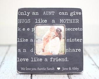 Aunt Auntie Personalized Gift Only an Aunt Can Give Hugs Like a Mother Quote Picture Frame
