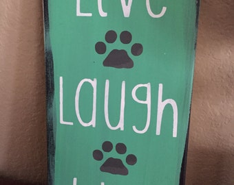 Live Laugh Wag- Hand painted- Wood sign- Pets- Dog-Gift- Shelf sitter- Wall decor-humor