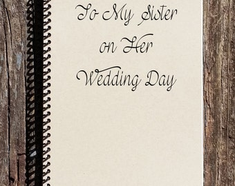to my sister on her wedding day sisters wedding gift sister gift sister