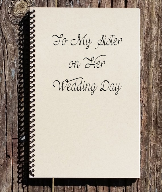Sister Wedding Gifts: To My Sister On Her Wedding Day Sisters Wedding Gift
