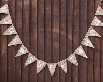 HOME SWEET HOME Bunting - Vintage Handmade New Home / House Warming Decoration Burlap / Hessian Bunting